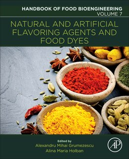 Book Natural And Artificial Flavoring Agents And Food Dyes by Alexandru Mihai Grumezescu