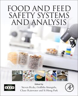 Book Food And Feed Safety Systems And Analysis by Steven C Ricke