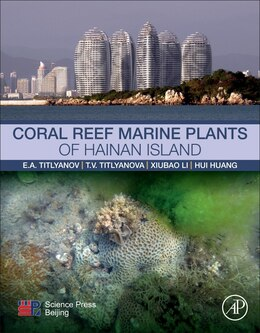 Book Coral Reef Marine Plants Of Hainan Island by Antoninovich Eduard Titlyanov