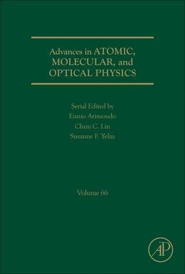 Book Advances In Atomic, Molecular, And Optical Physics by Yelin
