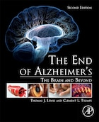 The End Of Alzheimer S: The Brain And Beyond