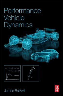 Book Performance Vehicle Dynamics: Engineering And Applications by James Balkwill