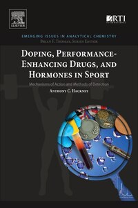 Doping, Performance Enhancing Drugs, And Hormones In Sport: Mechanisms Of Action And Methods Of…