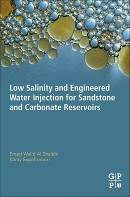 Book Low Salinity And Engineered Water Injection For Sandstones And Carbonate Reservoirs by Emad Walid Al Shalabi