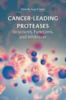 Cancer-leading Proteases: Structures, Functions, And Inhibition