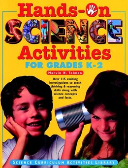 Book Hands-On Science Activities for Grades K-2 by Marvin N. Tolman