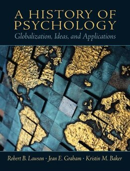 Book A History Of Psychology: Globalization, Ideas, And Applications by Robert B. Lawson