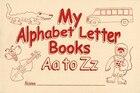 My Alphabet Letter Bks Aa-zz Stdnt Wkbk