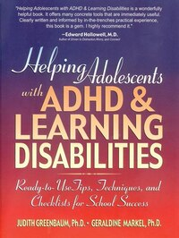 Helping Adolescents with ADHD and Learning Disabilities: Ready-to-Use Tips, Tecniques, and…