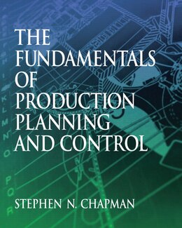 Book Fundamentals Of Production Planning And Control by Stephen N. Chapman