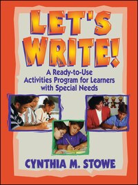 Lets Write!: A Ready-to-Use Activities Program for Learners with Special Needs