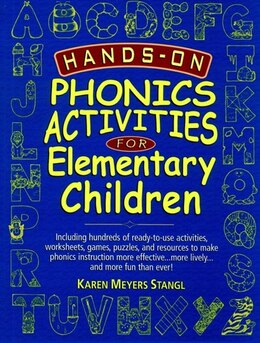 Book Hands-On Phonics Activities for Elementary Children by Karen Meyers Stangl
