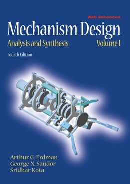 Book Mechanism Design: Analysis And Synthesis by Arthur G. Erdman
