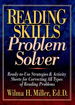 Book Reading Skills Problem Solver: Ready-to-Use Strategies & Activity Sheets for Correcting All Types… by Wilma H. Miller