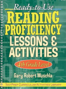 Book Ready-to-Use Reading Proficiency Lessons & Activities: 4th Grade Level by Gary Robert Muschla