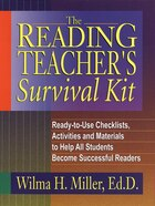The Reading Teachers Survival Kit: Ready-to-Use Checklists, Activities and Materials to Help All…