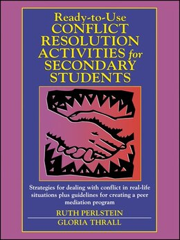 Book Ready-to-Use Conflict Resolution Activities for Secondary Students by Ruth Perlstein