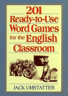 Book 201 Ready-to-Use Word Games for the English Classroom by Jack Umstatter