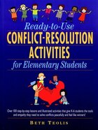 Ready-to-Use Conflict-Resolution Activities for Elementary Students