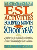 Book Ready-to-use Esl Activities For Every Month Of The School Year by Carol A. Josel