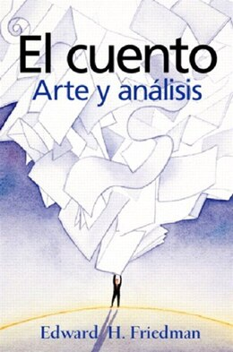 Book El cuento: Arte Y Análisis by Edward H. Friedman