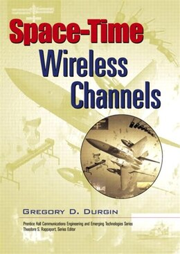 Book Space-Time Wireless Channels by Gregory D. Durgin