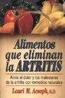 Book Alimentos Que Eliminan La Artritis by Lauri Aesoph