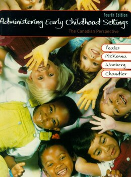 Book Administering Early Childhood Settings: The Canadian Perspective by Marilyn Yeates