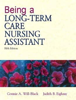 Book Being A Long-term Care Nursing Assistant by Connie Will-black