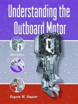 Book Understanding the Outboard Motor by Eugene W. Stagner