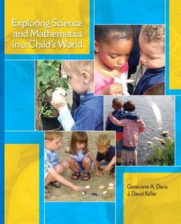Book Exploring Science and Mathematics in a Child's World by Genevieve A. Davis
