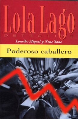 Book Poderoso Caballero by Lourdes Miquel