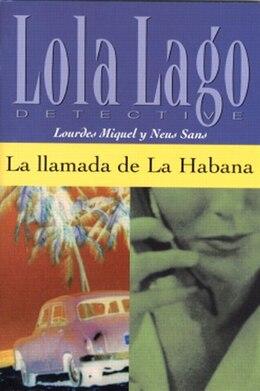 Book La Llamada De La Habana by Lourdes Miquel