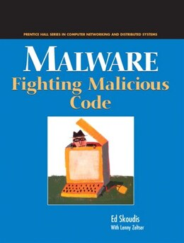 Book Malware: Fighting Malicious Code by Ed Skoudis