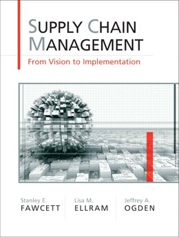 Book Supply Chain Management: From Vision To Implementation by Stanley E. Fawcett