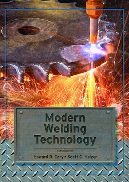 Book Modern Welding Technology by Howard B. Cary