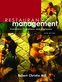 Book Restaurant Management: Customers, Operations, And Employees by Robert Christie Mill