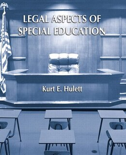 Book Legal Aspects of Special Education by Kurt E. Hulett