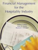 Book Financial Management For The Hospitality Industry by William P. Andrew