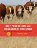 Book Beef Production Management And Decisions by Thomas G. Field