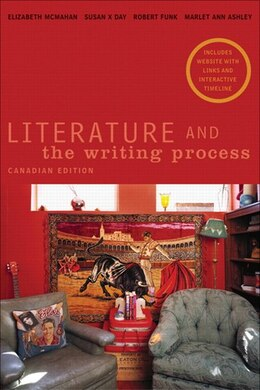 Book Literature and the Writing Process, Canadian Edition by Elizabeth Mcmahan