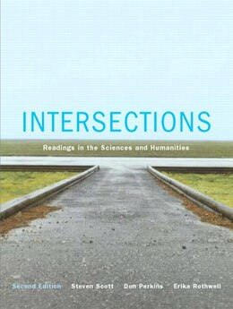 Book Intersections: Readings In The Sciences And Humanities by Steven Scott