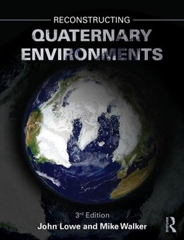 Book Reconstructing Quaternary Environments by John J. Lowe