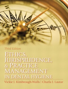 Book Ethics, Jurisprudence and Practice Management in Dental Hygiene by Vickie Kimbrough-walls