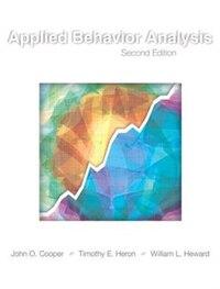 Applied Behavior Analysis: Applied Behavior Analysis 2/e