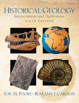 Book Historical Geology: Interpretations And Applications by Jon M. Poort
