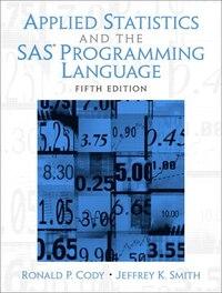 Applied Statistics And The  Sas Programming Language