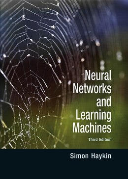 Book Neural Networks and Learning Machines: A Comprehensive Foundation by Simon O. Haykin