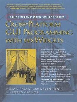 Book Cross-platform Gui Programming With Wxwidgets by Julian Smart