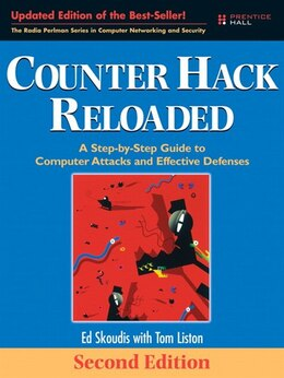 Book Counter Hack Reloaded: A Step-by-step Guide To Computer Attacks And Effective Defenses by Edward Skoudis
